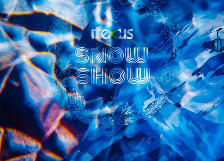 ITEXUS SNOW SHOW